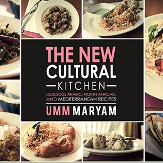 The new cultural kitchen delicious arabic north african and 29957550 forumfinder Choice Image