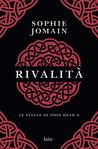 Rivalità by Sophie Jomain