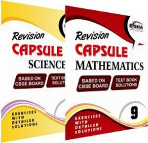 Revision Capsule CBSE Board Class 9 - Science + Maths (NCERT solutions in 2 books)