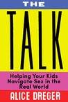 The Talk: Helping Your Kids Navigate Sex in the Real World (Kindle Single)