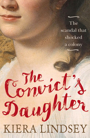 The convicts daughter the scandal that shocked a colony by kiera 29502169 fandeluxe Images