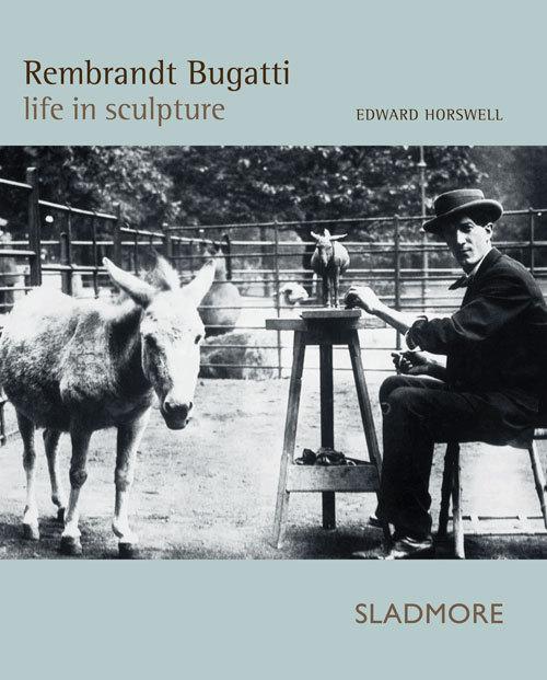 Rembrandt Bugatti: Life in Sculpture