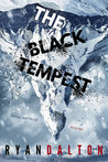 The Black Tempest (Time Shift Trilogy, #2)