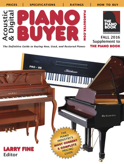 Acoustic  Digital Piano Buyer Fall 2016: Supplement to The Piano Book