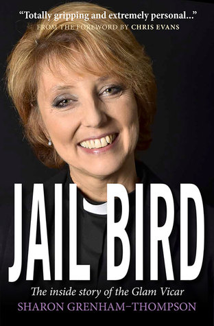 Jail Bird: The Inside Story of The Glam Vicar