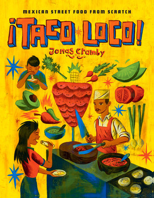 Taco Loco: Mexican Street Food from Scratch