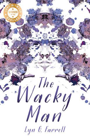 The Wacky Man by Lyn G. Farrell