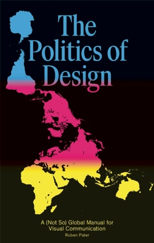 The Politics of Design by Ruben Pater