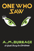 One Who Saw by A.M. Burrage
