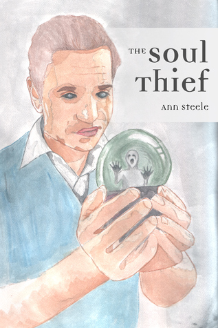 The soul thief by Ann  Steele