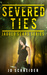 Severed Ties (Jagged Scars, #2)