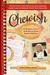 Chewish by Sandra Goldberg Wendel