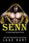 Senn (Cocky Cage Fighter #5)