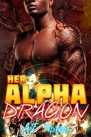 Her Alpha Dragon by A.J. Tipton