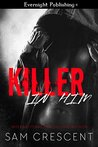 Killer in Him