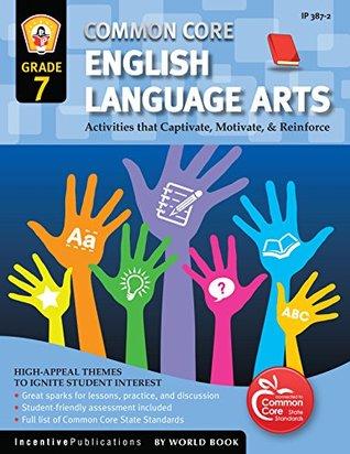 Common Core English Language Arts Grade 7