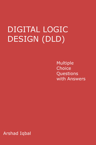 Digital Logic Design (DLD) Multiple Choice Questions and Answers