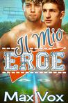 Il Mio Eroe by Max Vos