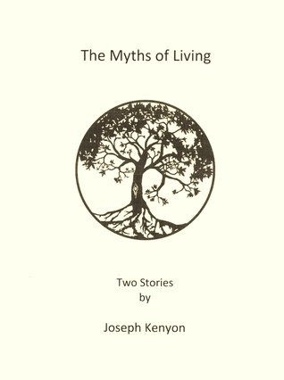 The Myths of Living