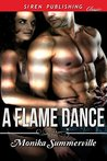 A Flame Dance [Sequel to A Lost Dance]