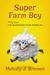 Super Farm Boy