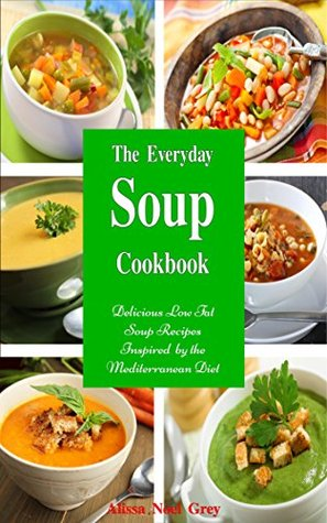 The everyday soup cookbook delicious low fat soup recipes 29963135 forumfinder Gallery