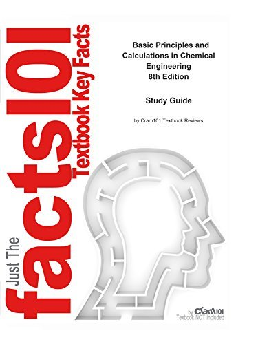 Basic Principles and Calculations in Chemical Engineering, textbook by David Himmelblau--Study Guide