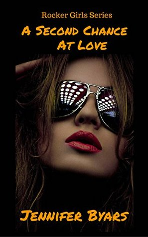 A Second Chance At Love by Jennifer Byars