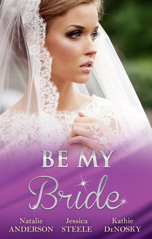 Be My Bride: The Right Mr. Wrong / A Most Suitable Wife / Betrothed for the Baby