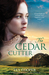 The Cedar Cutter by Tea Cooper