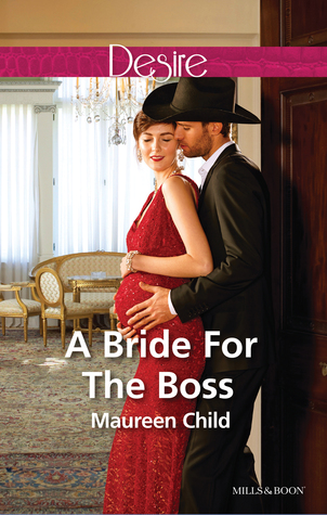A Bride For The Boss(Texas Cattlemans Club: Lies and Lullabies 8)