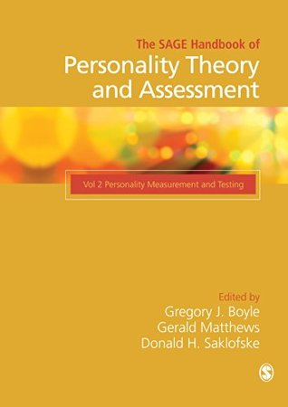 The SAGE Handbook of Personality Theory and Assessment: Personality Measurement and Testing v. 2