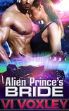 Alien Prince's Bride by Vi Voxley