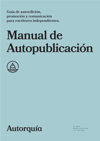 Manual de Autopublicación par Autorquía, Javier Miró