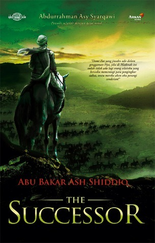 Abu Bakar Ash Shiddiq: The Successor