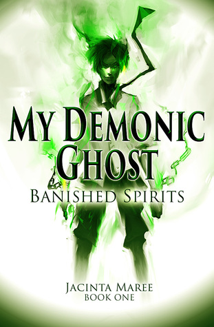 Banished Spirits My Demonic Ghost 1 By Jacinta Maree