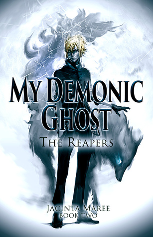 The Reapers My Demonic Ghost 2 By Jacinta Maree