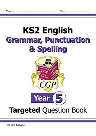 KS2 English Targeted Question Book: Grammar, Punctuation & Spelling - Yr 5