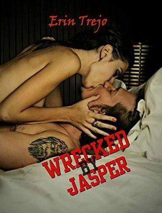Wrecked By Jasper