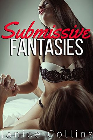 Submissive Fantasies