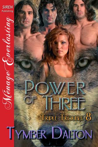 Power of Three (Triple Trouble, #8)