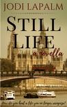 Still Life: a novella (Still Life #1)