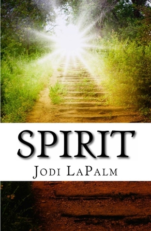 Spirit by Jodi LaPalm