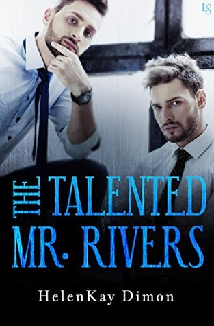The Talented Mr. Rivers (Tough Love #2) by HelenKay Dimon