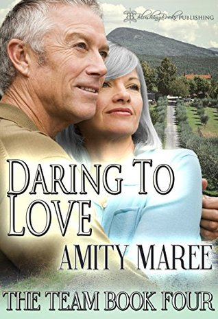 Daring to Love (The Team Book 4)
