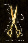 Broken Fate (Threads of the Moirae Book 1)