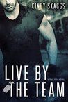 Live By The Team (Team Fear, #1)