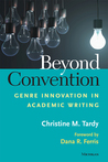 Beyond Convention: Genre Innovation in Academic Writing