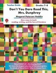Dont You Dare Read This, Mrs. Dunphrey by Novel Units, Inc.