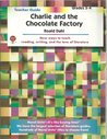Charlie and the Chocolate Factory, by Roald Dahl: Teacher Guide (Novel Units)